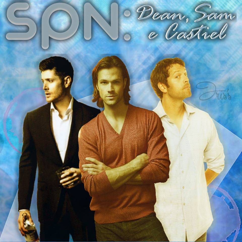 Spn: Dean,Sam e Castiel