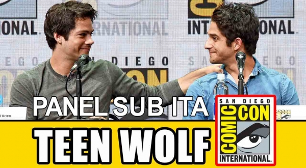 L'ultimo panel di Teen Wolf al San Diego Comic-Con 2017